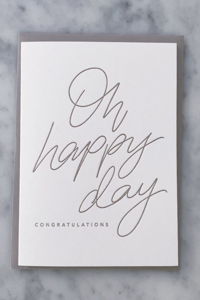 Oh Happy Day...Congratulations letterpress card